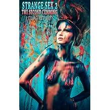 Strange Sex 2: The Second Cumming
