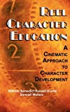 Reel Character Education, William B. Russell and Stewart Waters, 1617351261