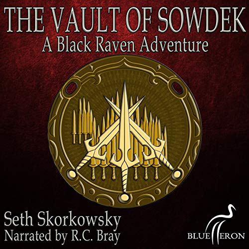 The Vault of Sowdek: A Black Raven Adventure: Tales of the Black Raven