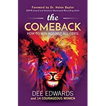 The Comeback: How to Win Against All Odds