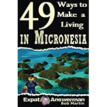 49 Ways to Make a Living in Micronesia
