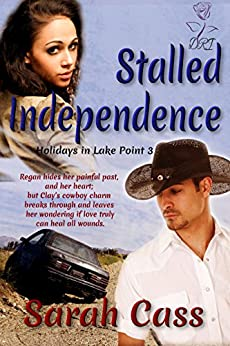 Stalled Independence (Holidays in Lake Point 3) by [Cass, Sarah]