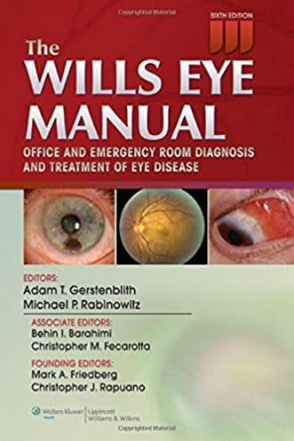 the wills eye manual office and emergency room diagnosis and rh amazon co uk Wills Eye Manual International Edition Wills Eye Hospital Phila PA