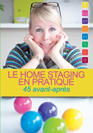 Le home staging en pratique 45 avant apres - Home staging avant apres ...