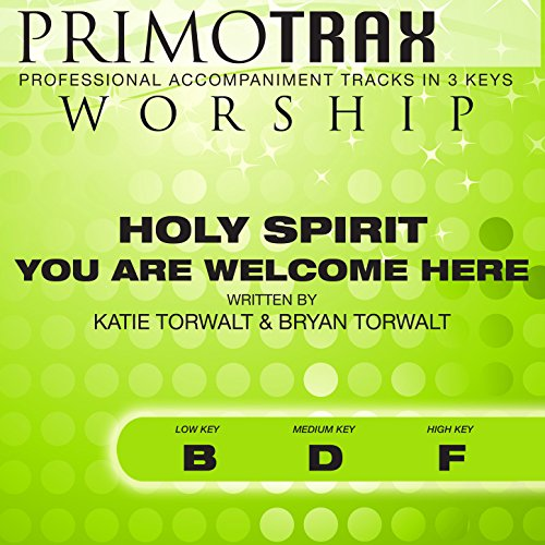 Holy Spirit You Are Welcome Here (Worship Primotrax) [Performance Tracks] - - Tracks Worship