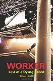 Worker, Brian Logan, 1439259968