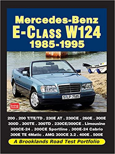 Buy Mercedes-Benz E-Class W124 1985-1995 (Road Test Portfolio) Book