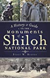 A History & Guide to the Monuments of Shiloh National Park