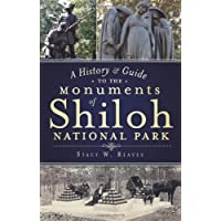 Image for A History & Guide to the Monuments of Shiloh National Park