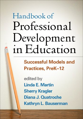 Download Handbook of Professional Development in Education: Successful Models and Practices, PreK-12 Pdf