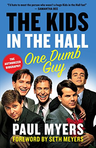 The Kids in the Hall: One Dumb - Myer Kids