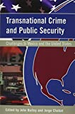 img - for Transnational Crime and Public Security: Challenges to Mexico and the United States (U.S.-Mexico Contemporary Perspectives Series, 18) book / textbook / text book