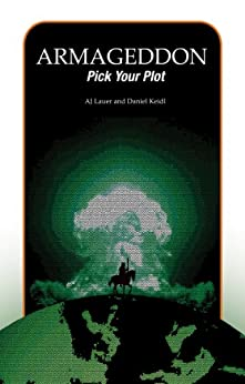 Armageddon: Pick Your Plot by [Keidl, Daniel, Lauer, AJ]
