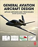 General Aviation Aircraft Design: Applied Methods