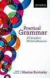 Practical Grammar: A Canadian Writer's Resource