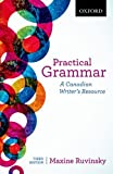 Practical Grammar : A Canadian Writer's Resource, Ruvinsky, Maxine, 0199002304