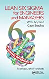 Lean Six Sigma for Engineers and Managers: With