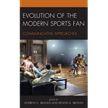 Evolution of the Modern Sports Fan: Communicative Approaches