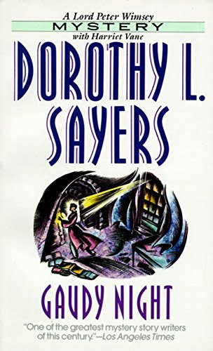 Gaudy Night (Lord Peter Wimsey Mysteries)