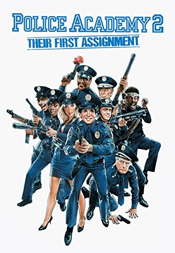 - Police Academy 2: Their First Assignment