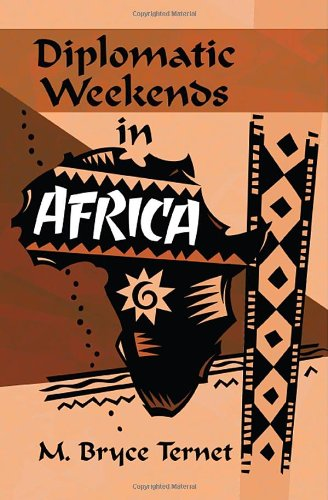 Diplomatic Weekends in Africa