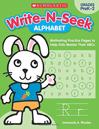 Alphabet: Motivating Practice Pages to Help Kids Master Their ABCs (Write-N-Seek:)
