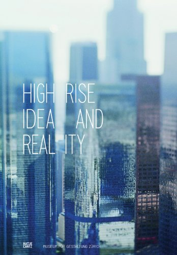 Highrise: Idea and Reality