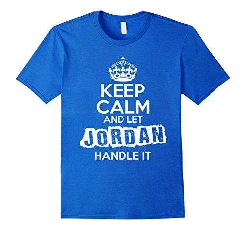 Mens Jordan T-Shirt Keep Calm and Let Jordan Handle It XL Royal Blue (Jordan Clothing For Teens)