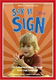 Say It With A Sign, Vol. 2 - Sign Language Video for Babies and Young Children by Timeline Productions