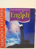 Houghton Mifflin English: Teacher's  Edition Level 6 2006