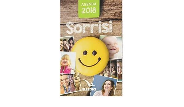 Agenda sorrisi 2018 (Agende, calendari, semestrini): Amazon ...