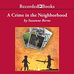 A Crime in the Neighborhood Audiobook