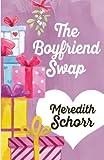 The Boyfriend Swap by  Meredith Schorr in stock, buy online here