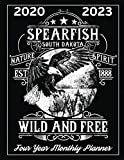 Spearfish South Dakota Nature Spirit Wild and Free: 2020 - 2023 Four Year Monthly Planner, Calendar, Notebook and More