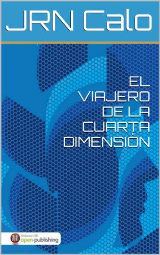 Amazon.com: El viajero de la cuarta dimensión (Spanish Edition ...