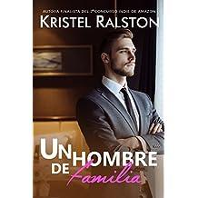 Un hombre de familia (Spanish Edition)