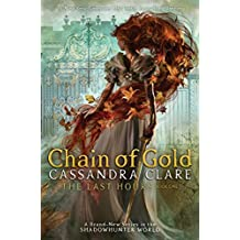Chain of Gold (The Last Hours Book 1)
