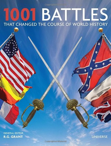 1001 Battles That Changed the Course of World