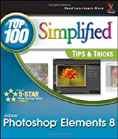 Photoshop Elements 8: Top 100 Simplified Tips and Tricks Front Cover