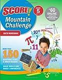 Score! Mountain Challenge Math Workbook, Kaplan, 1419594575