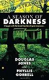 img - for A Season of Darkness (Berkley True Crime) by Doug Jones (2010-12-07) book / textbook / text book