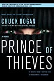 Prince of Thieves, Chuck Hogan, 1416554904