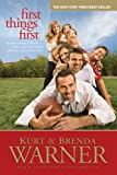 img - for First Things First: The Rules of Being a Warner book / textbook / text book
