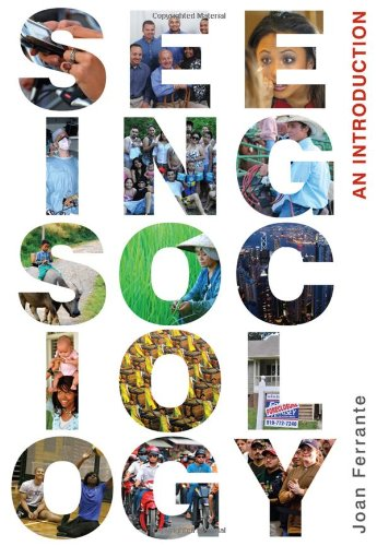 Seeing Sociology: An Introduction (Available Titles CourseMate)