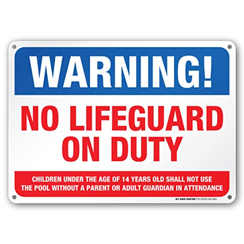 (Warning No Lifeguard On Duty Sign - Pool Safety Rules - 10