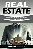 img - for Real Estate: Going From Novice To Full Time Real Estate Pro book / textbook / text book