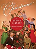 Search : Christmas: A Candid History