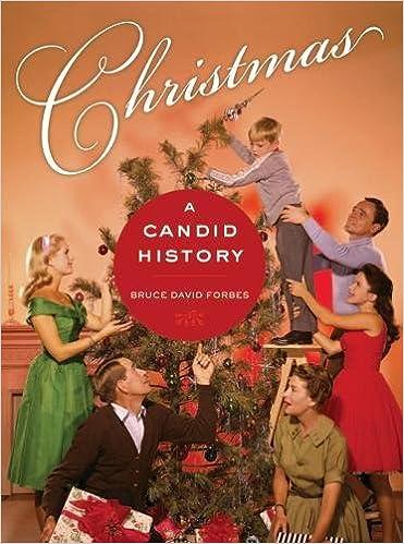 Christmas History.Amazon Com Christmas A Candid History 9780520258020