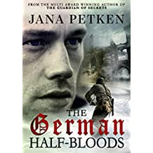 The German Half-Bloods (The Half-Bloods Trilogy Book 1) (English Edition)