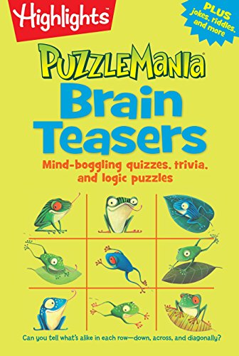 Brain Teasers: Mind-boggling quizzes, trivia, and logic puzzles (Highlights Puzzlemania Puzzle Pads)